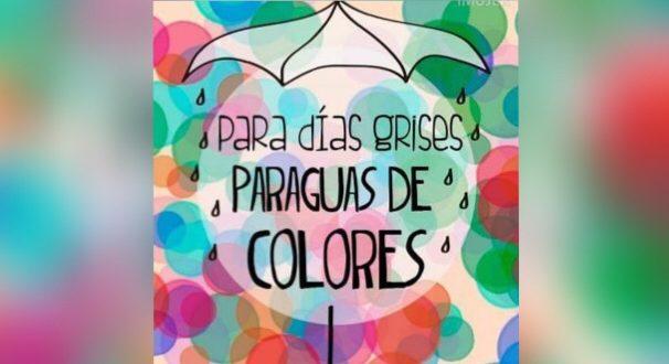 ¡A DÍAS GRISES…. PARAGUAS DE COLORES!