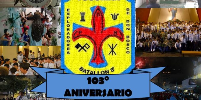 103° ANIVERSARIO DEL 8VO BATALLÓN DE LOS EXPLORADORES DE DON BOSCO