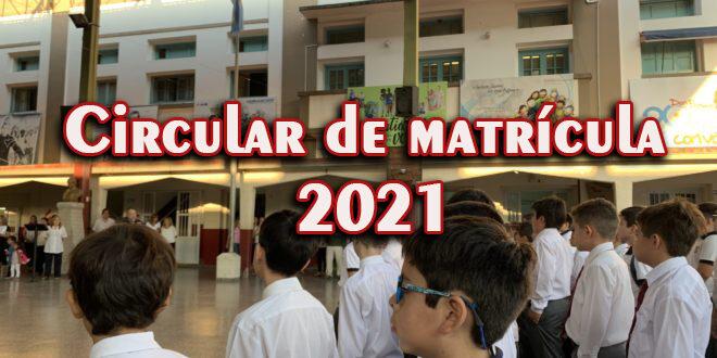 Circular de Matrícula 2021